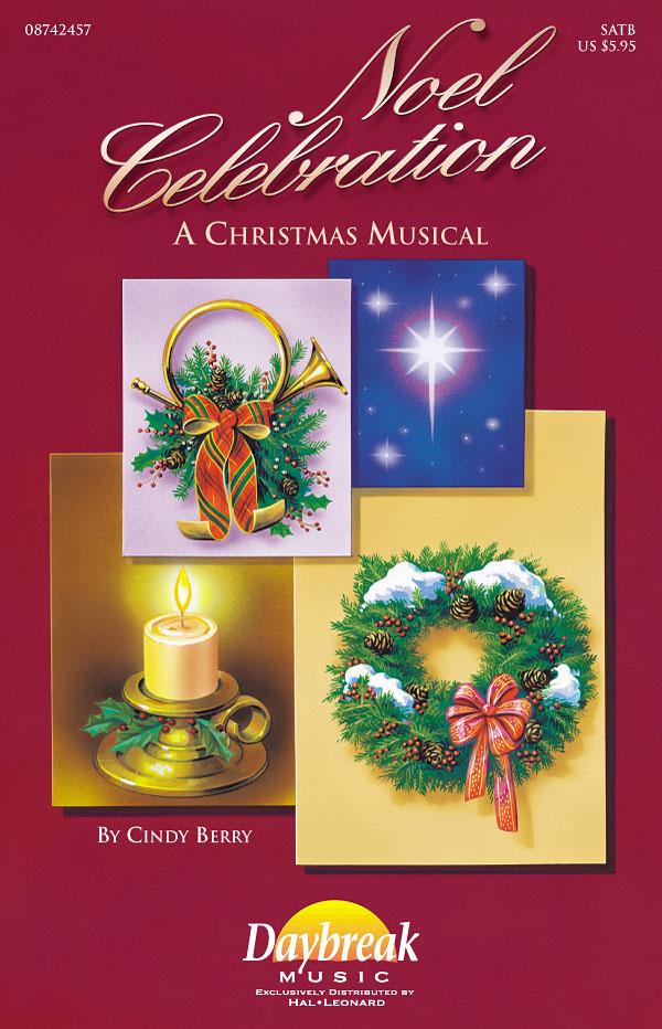 Cindy Berry Mark Cabaniss: Noel Celebration: SATB: Vocal Score