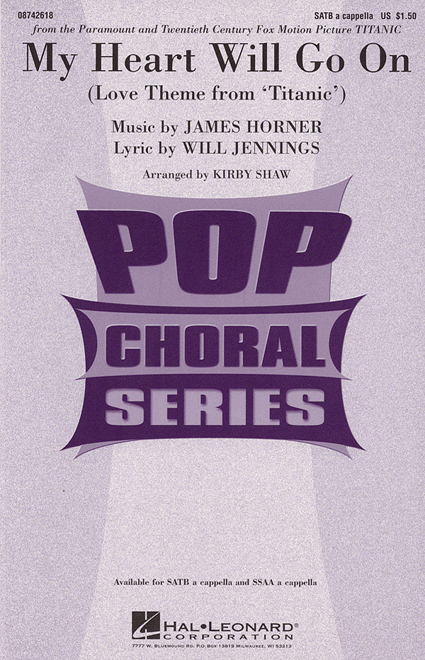 Will Jennings: My Heart Will Go On: SATB: Vocal Score