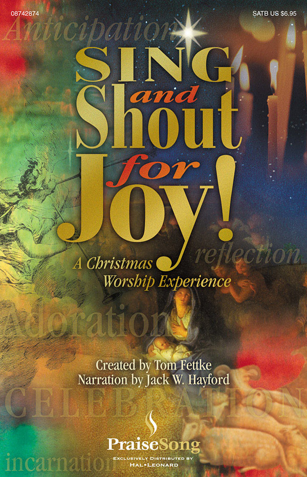 Jack Hayford: Sing and Shout for Joy! (Musical): SATB: Vocal Score