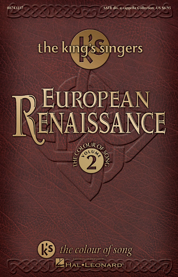The King's Singers: European Renaissance Vol. 2: SATB: Vocal Score