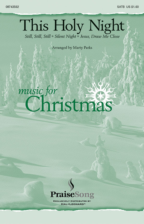 This Holy Night: SATB: Vocal Score