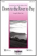 Down to the River to Pray: 2-Part Choir: Vocal Score