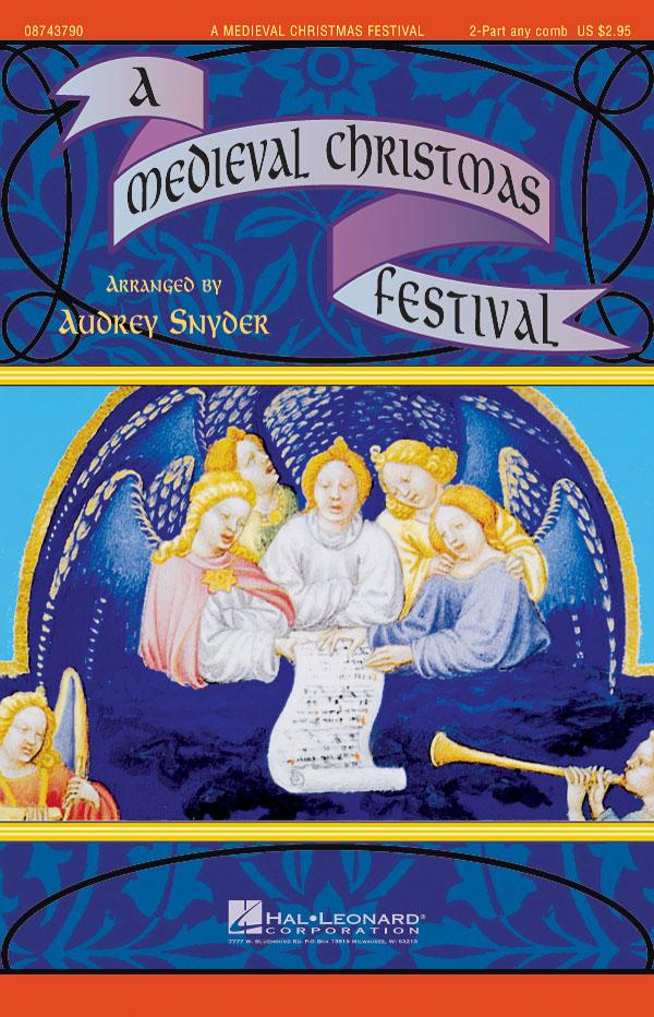 A Medieval Christmas Festival: 2-Part Choir: Vocal Score