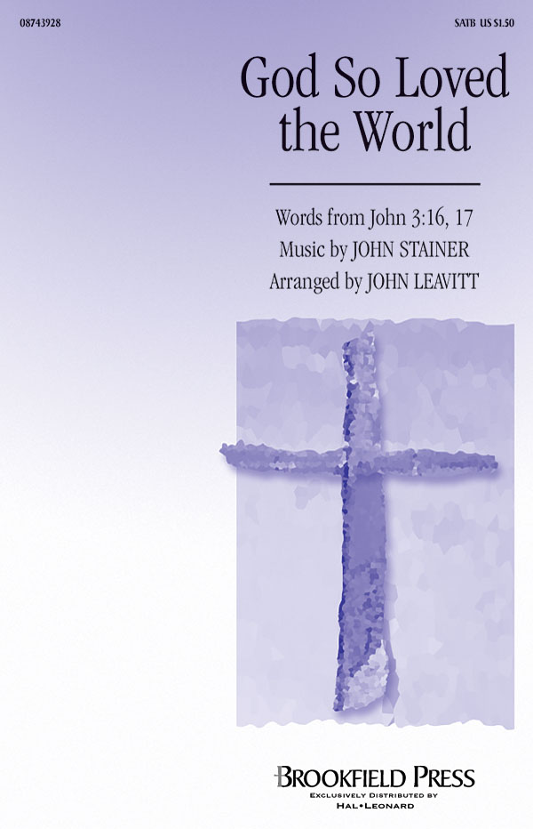 John Stainer: God So Loved the World: SATB: Vocal Score