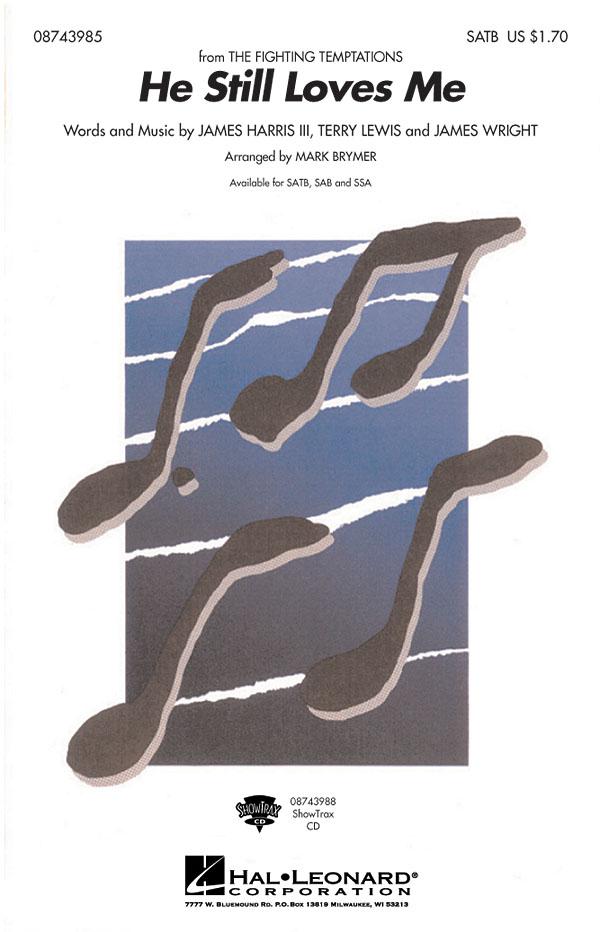He Still Loves Me: SATB: Vocal Score