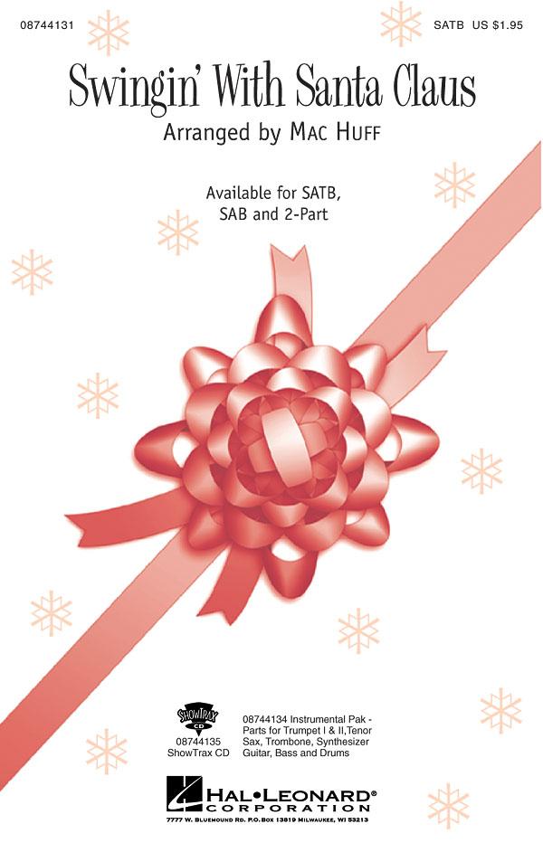 Swingin' with Santa: SATB: Vocal Score
