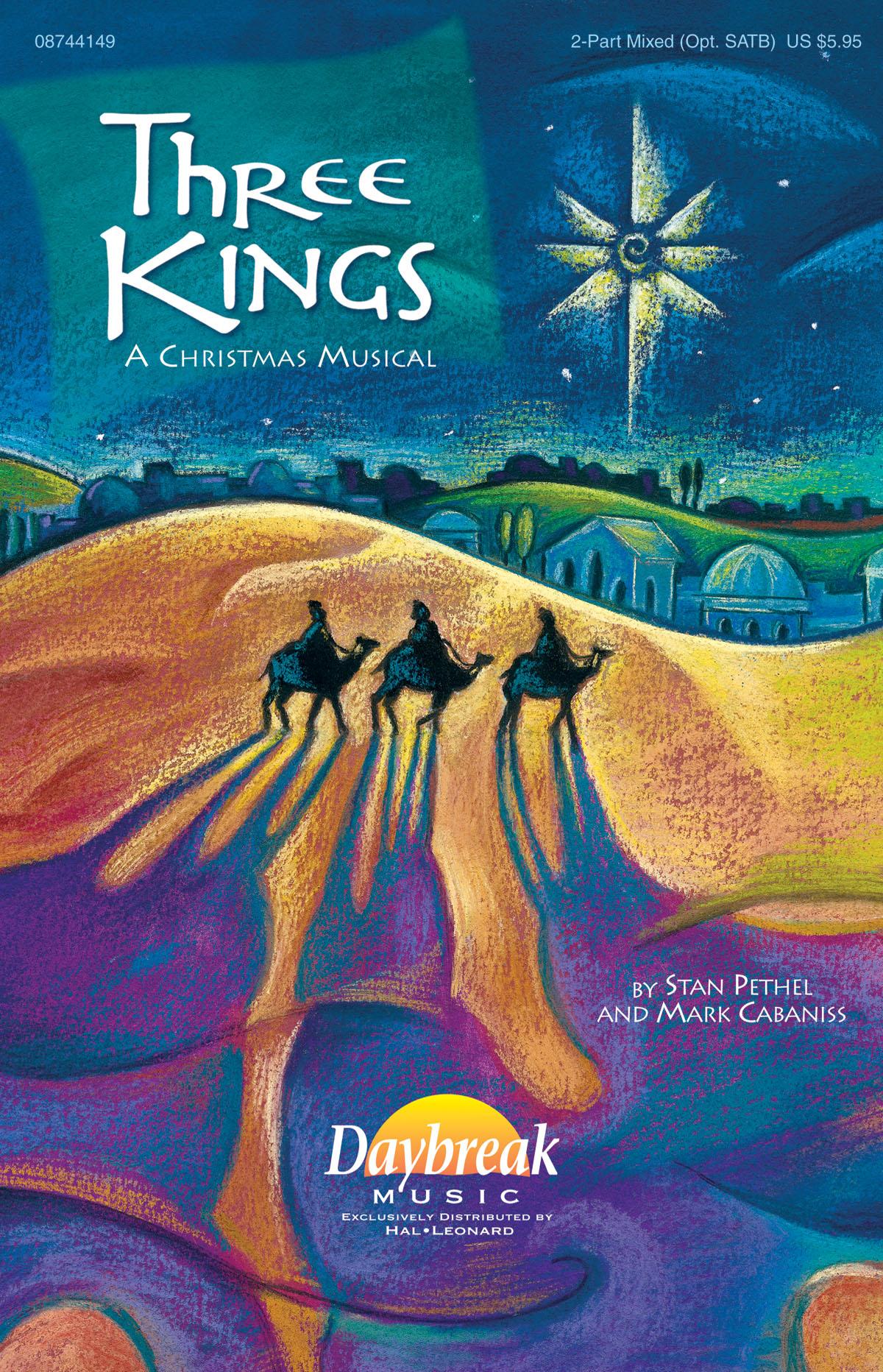 Mark Cabaniss Stan Pethel: Three Kings: SATB: Vocal Score
