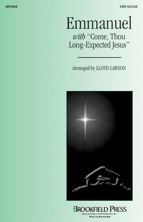 Lloyd Larson: Emmanuel: SATB: Vocal Score
