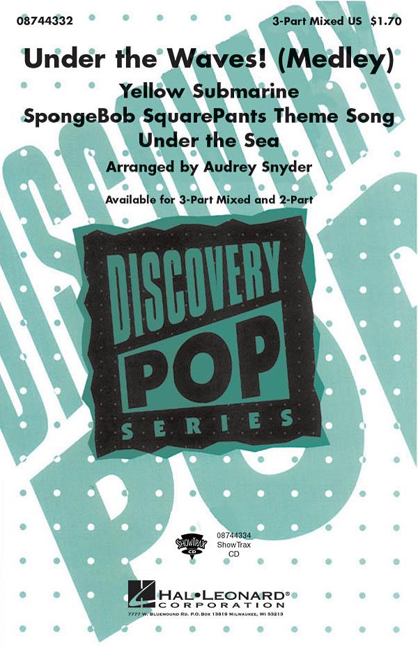 Under the Waves! (Medley): 3-Part Choir: Vocal Score