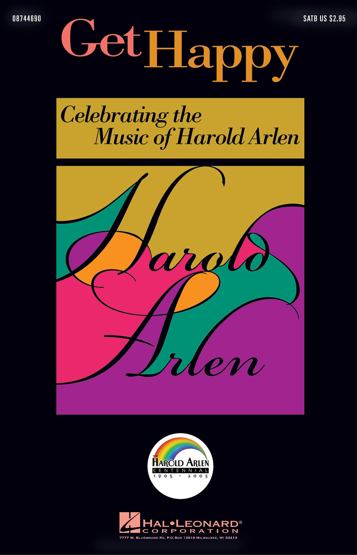 Get Happy: Celebrating the Music of Harold Arlen: SATB: Vocal Score