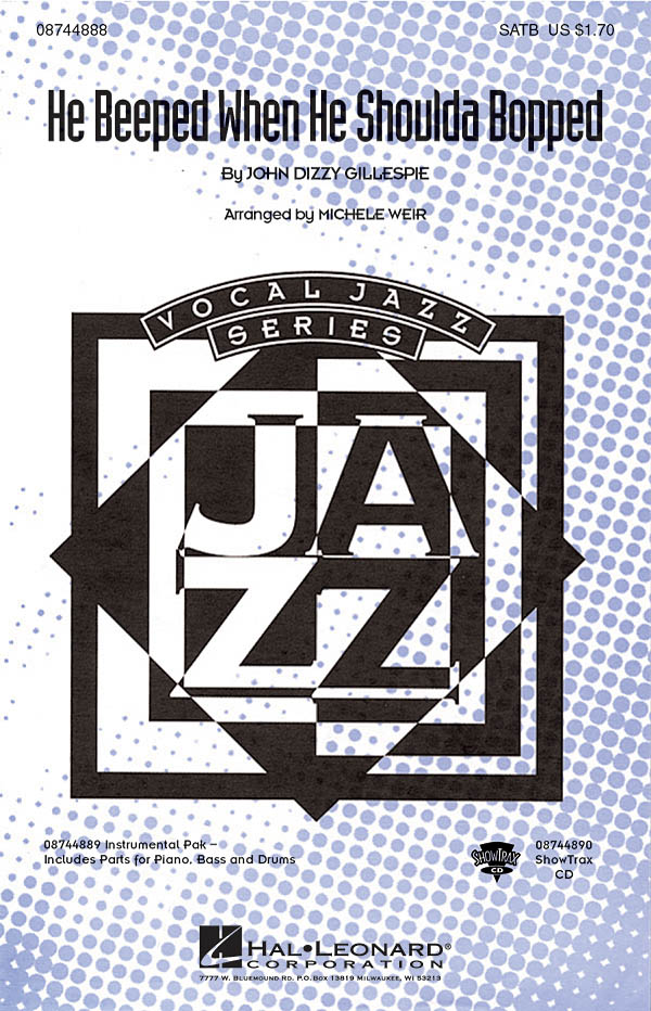 Dizzy Gillespie: He Beeped When He Shoulda Bopped: SATB: Vocal Score