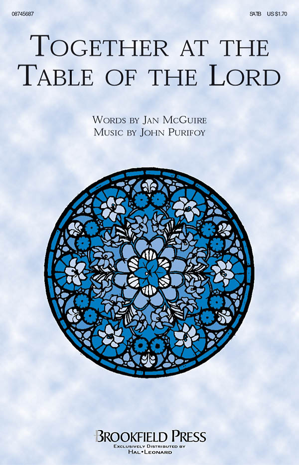 Jan McGuire John Purifoy: Together at the Table of the Lord: SATB: Vocal Score