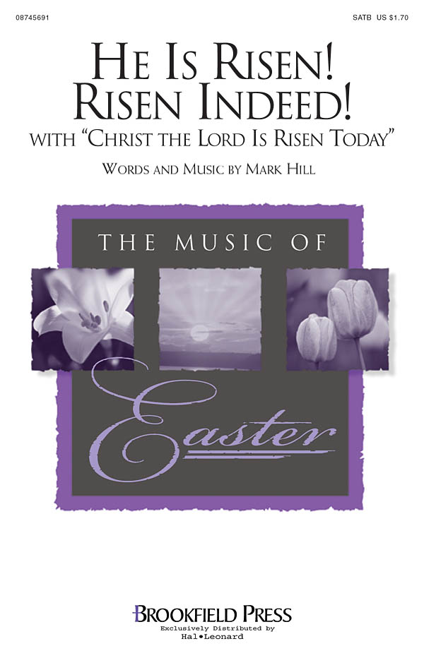 Mark Hill: He Is Risen! Risen Indeed!: SATB: Vocal Score