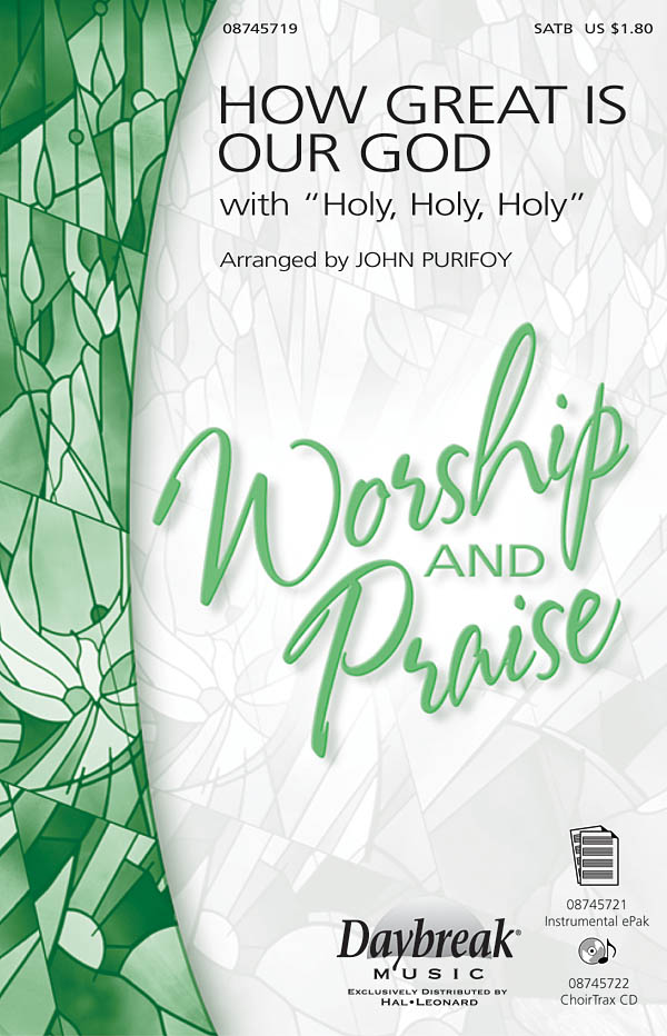 Chris Tomlin: How Great Is Our God with Holy  Holy  Holy: SATB: Vocal Score
