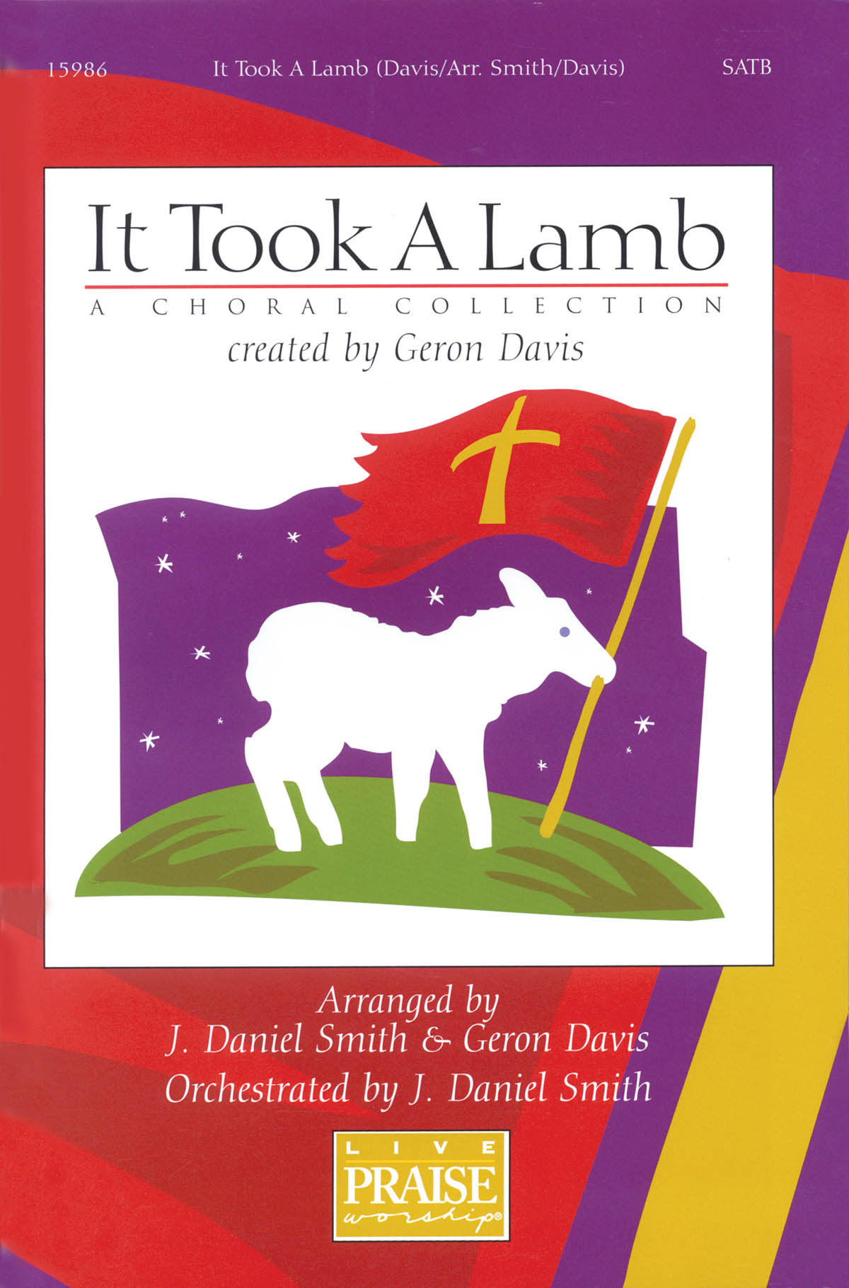 It Took A Lamb: SATB: Vocal Score