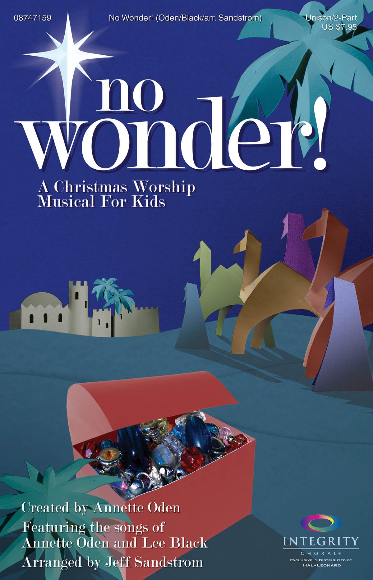 Annette Oden: No Wonder!: Unison or 2-Part Choir: Vocal Score