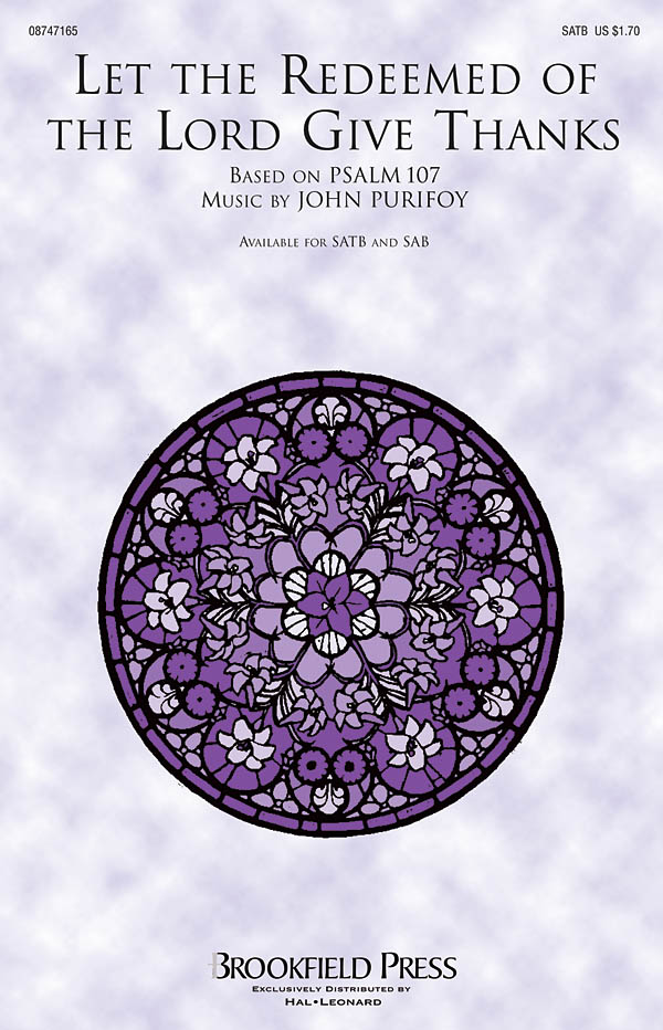 John Purifoy: Let the Redeemed of the Lord Give Thanks: SATB: Vocal Score