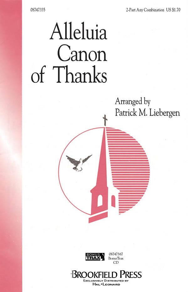 Patrick M. Liebergen: Alleluia Canon of Thanks: 2-Part Choir: Vocal Score