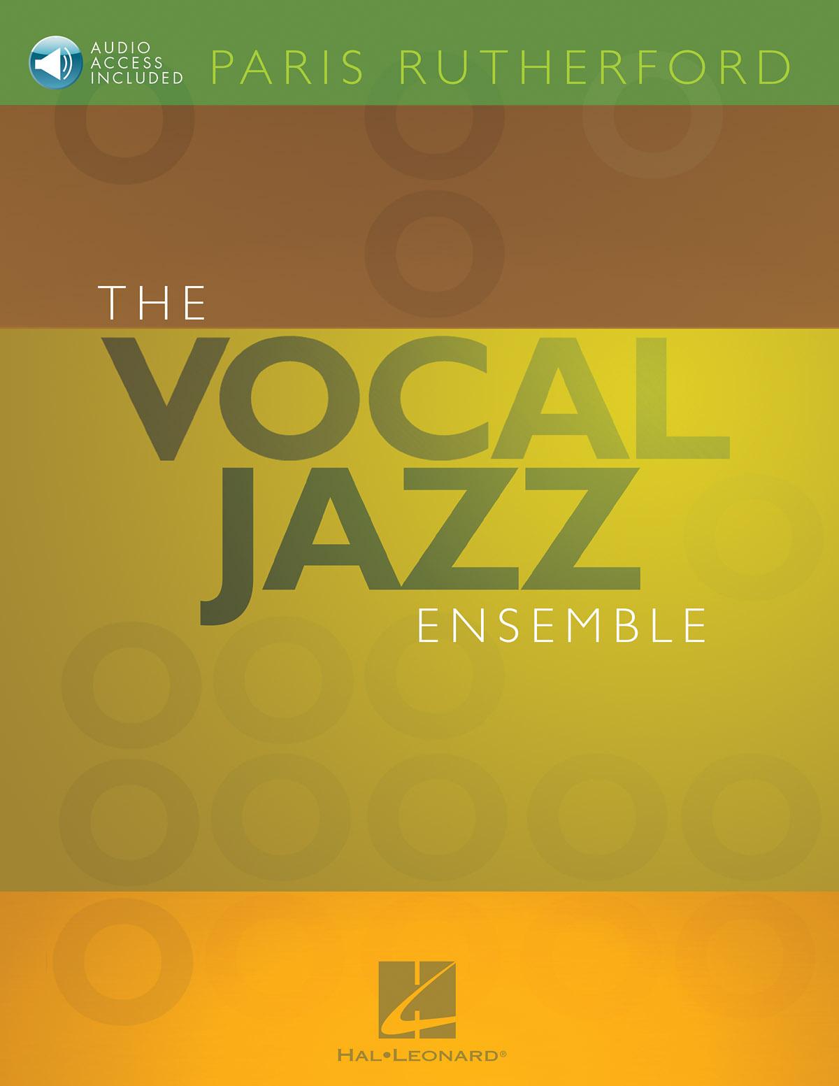 The Vocal Jazz Ensemble: SATB: Vocal Tutor