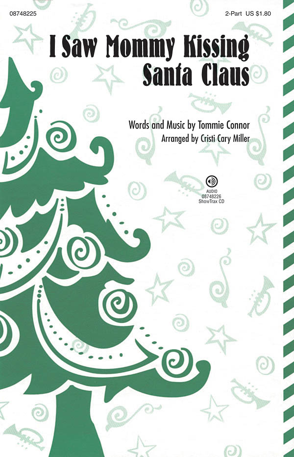 Tommie Connor: I Saw Mommy Kissing Santa Claus: 2-Part Choir: Vocal Score