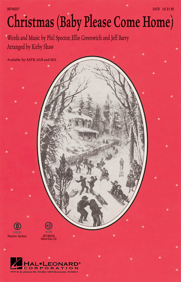 Ellie Greenwich Jeff Barry Phil Spector: Christmas Baby Please Come Home: SATB: