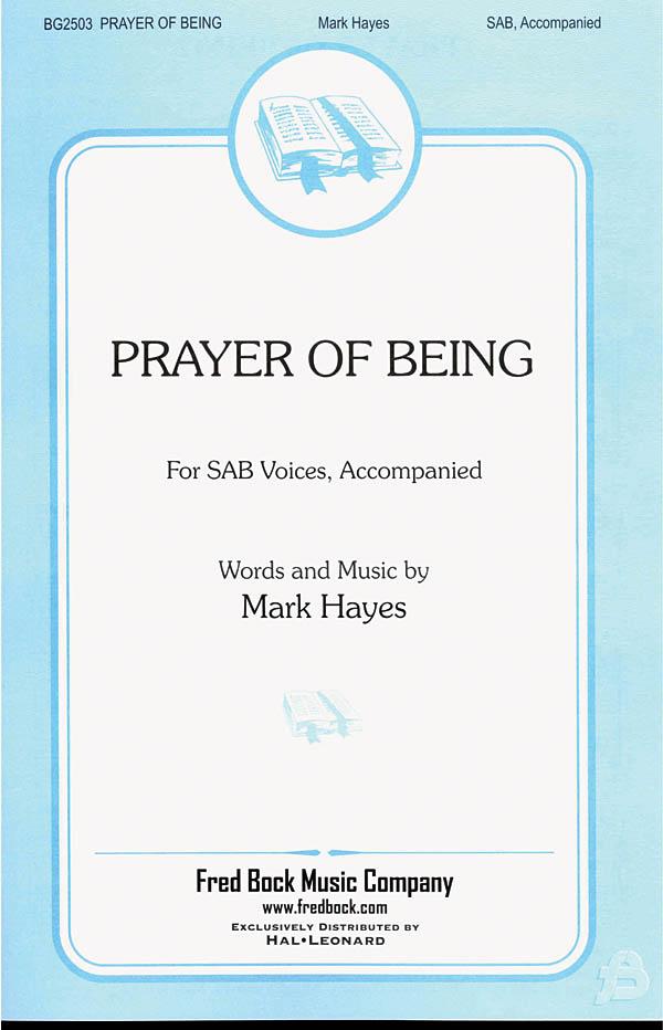 Mark Hayes: Prayer Of Being: SAB: Vocal Score