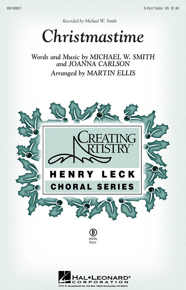 Michael W. Smith: Christmastime: Treble Voices: Vocal Score