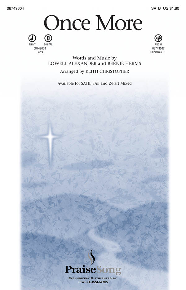 Lowell Alexander: Once More: SATB: Vocal Score
