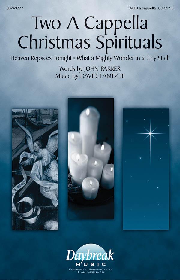 David Lantz III: Two A Cappella Christmas Spirituals: SATB: Vocal Score