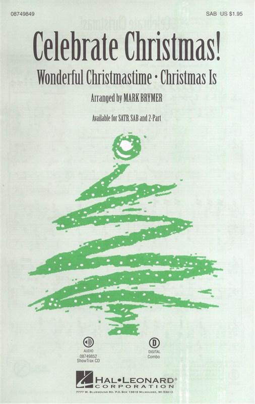 Celebrate Christmas!: SAB: Vocal Score
