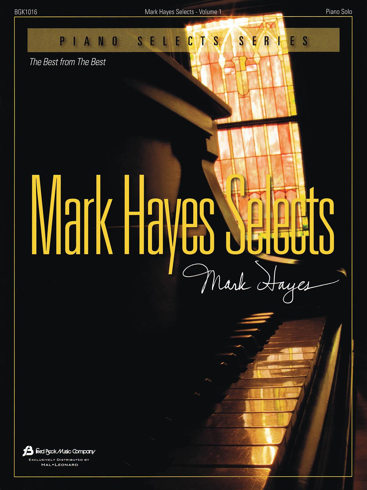 Mark Hayes: Mark Hayes Selects - Vol. 1: Piano: Instrumental Album