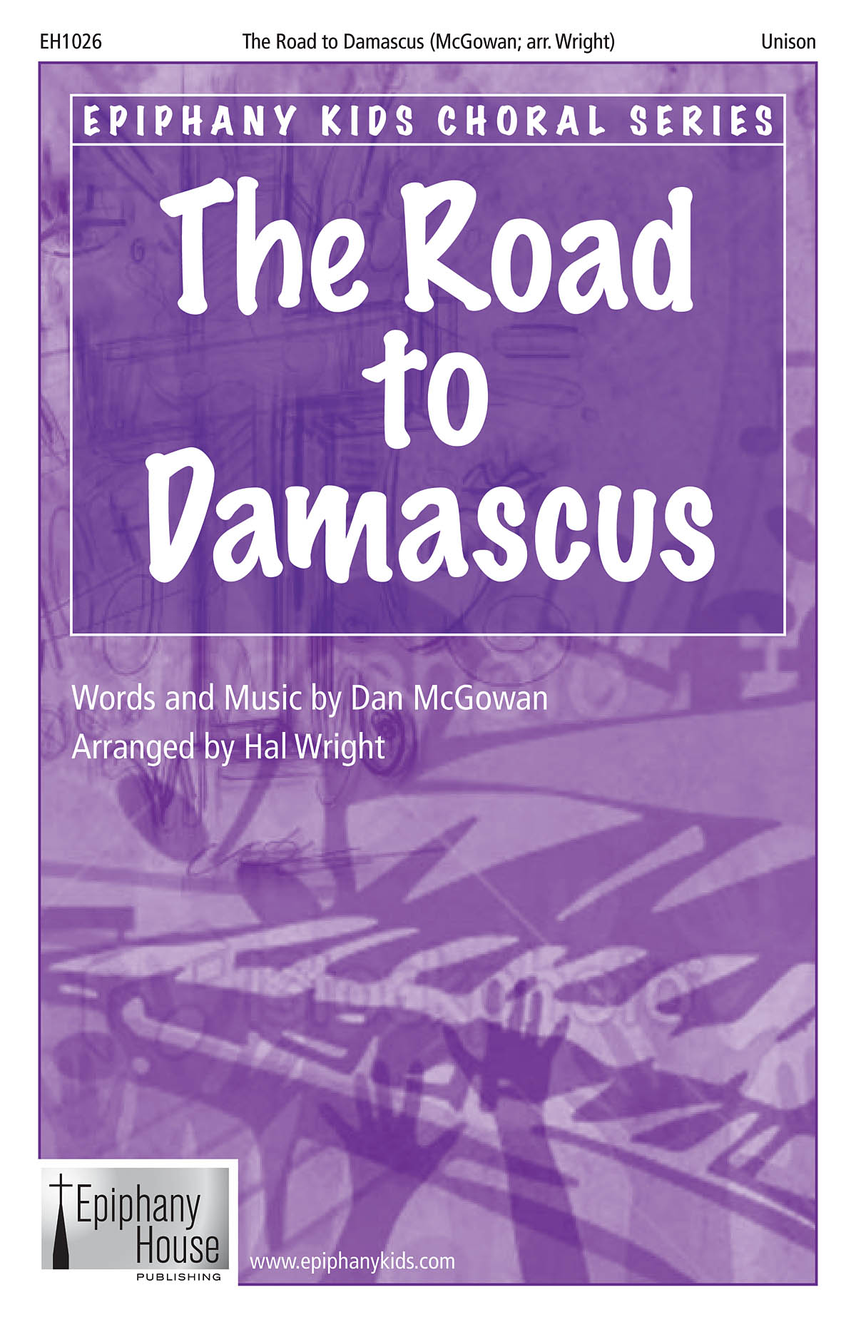 Dan McGowan: The Road To Damascus: 2-Part Choir: Vocal Score