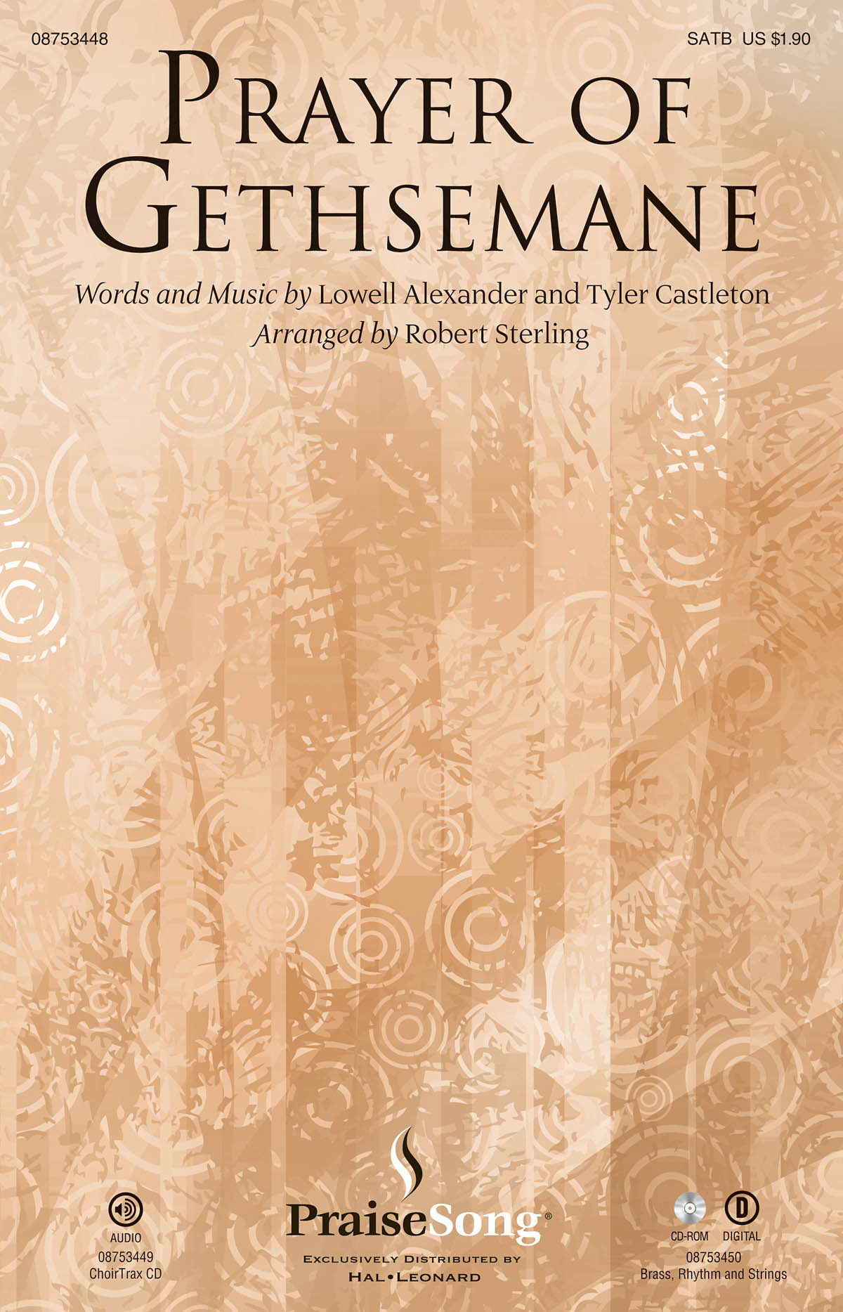 Lowell Alexander Tyler Castleton: Prayer of Gethsemane: SATB: Vocal Score