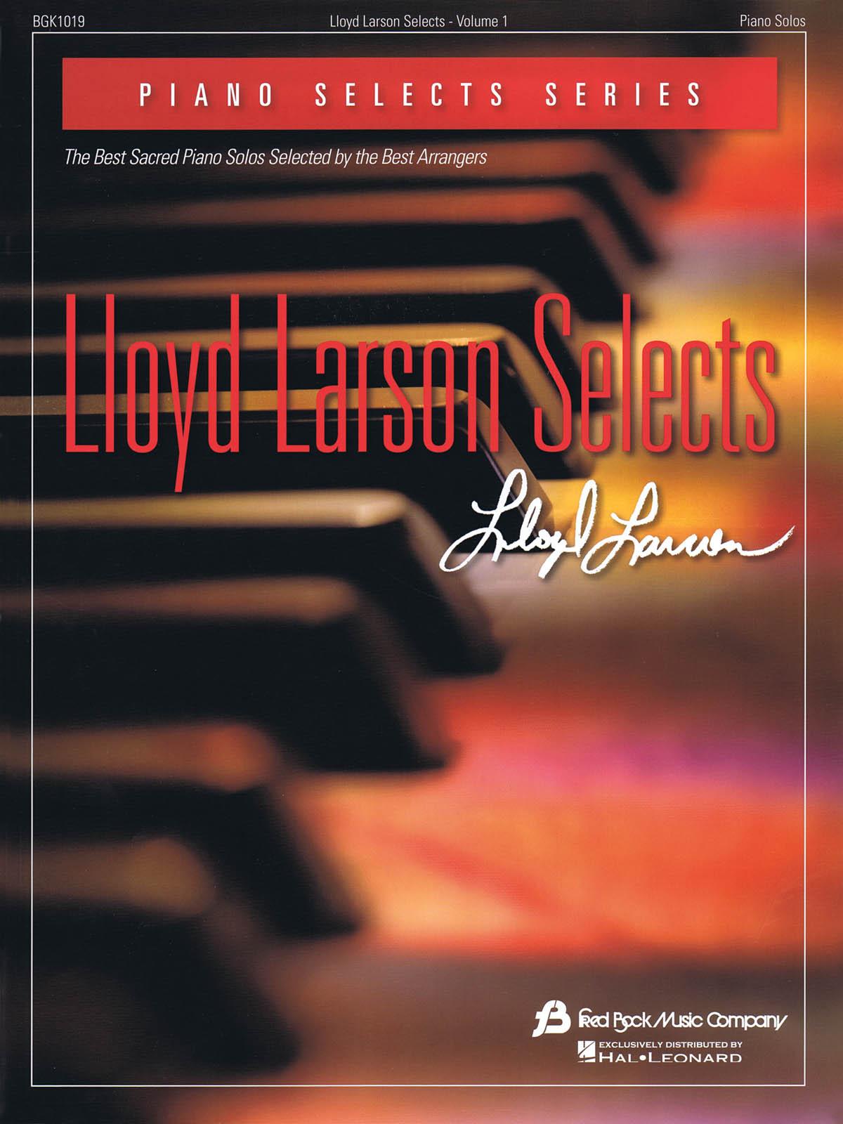 Lloyd Larson Selects: Piano: Instrumental Album
