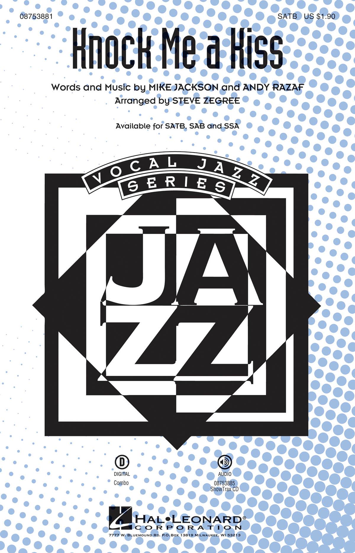 Andy Razaf Mike Jackson: Knock Me a Kiss: SATB: Vocal Score