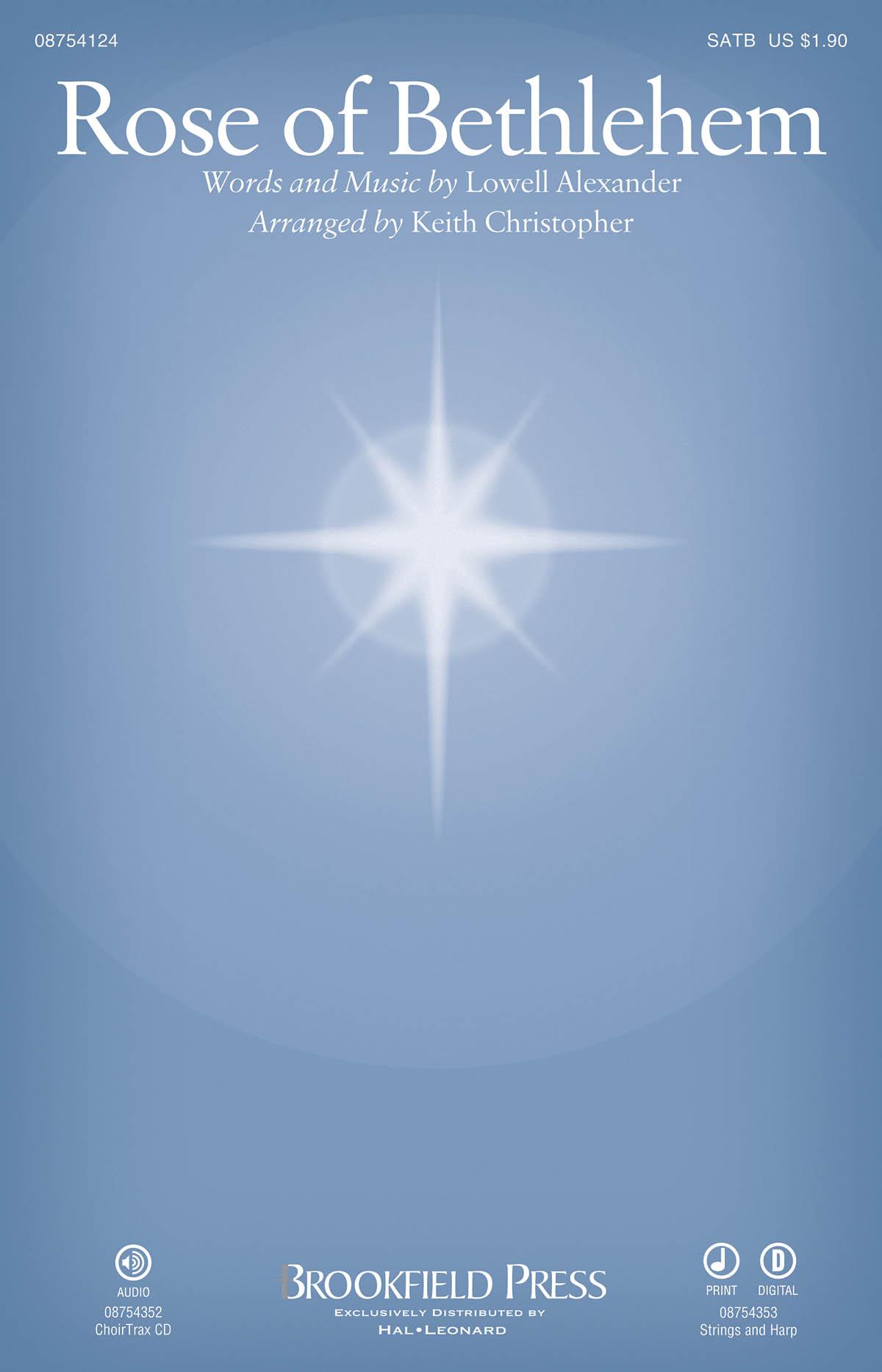 Lowell Alexander: Rose of Bethlehem: SATB: Vocal Score