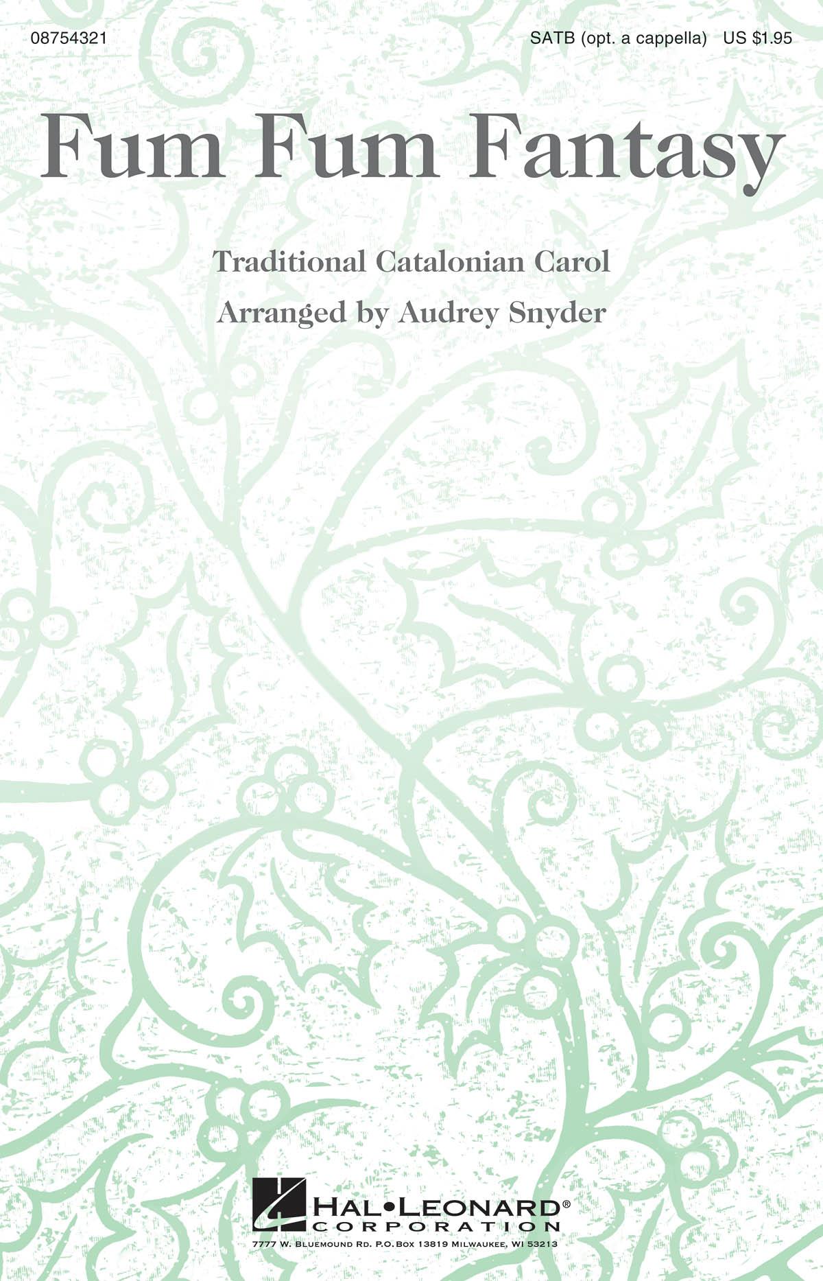 Traditional: Fum fum Fantasy: SATB: Vocal Score