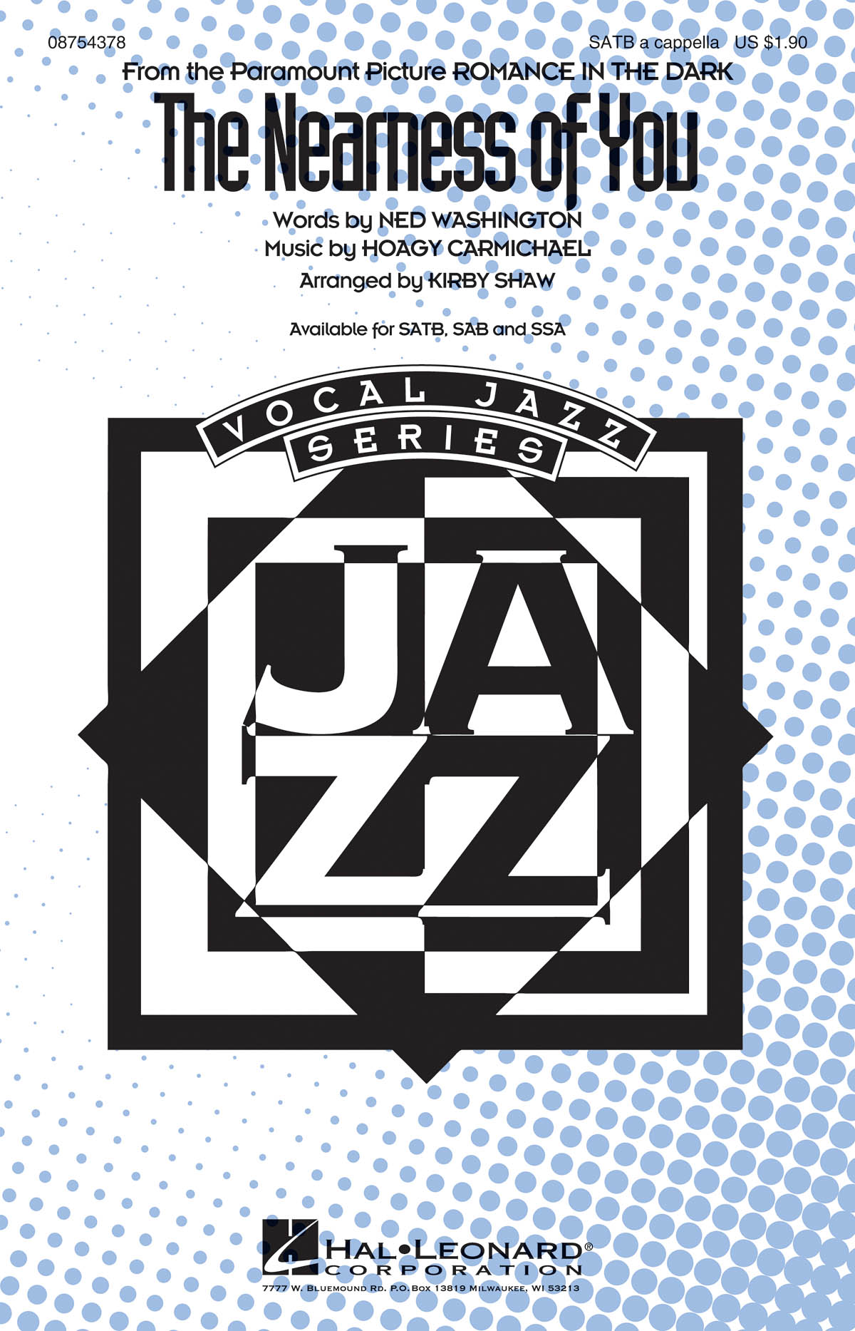 Hoagy Carmichael: The Nearness of You: SATB: Vocal Score
