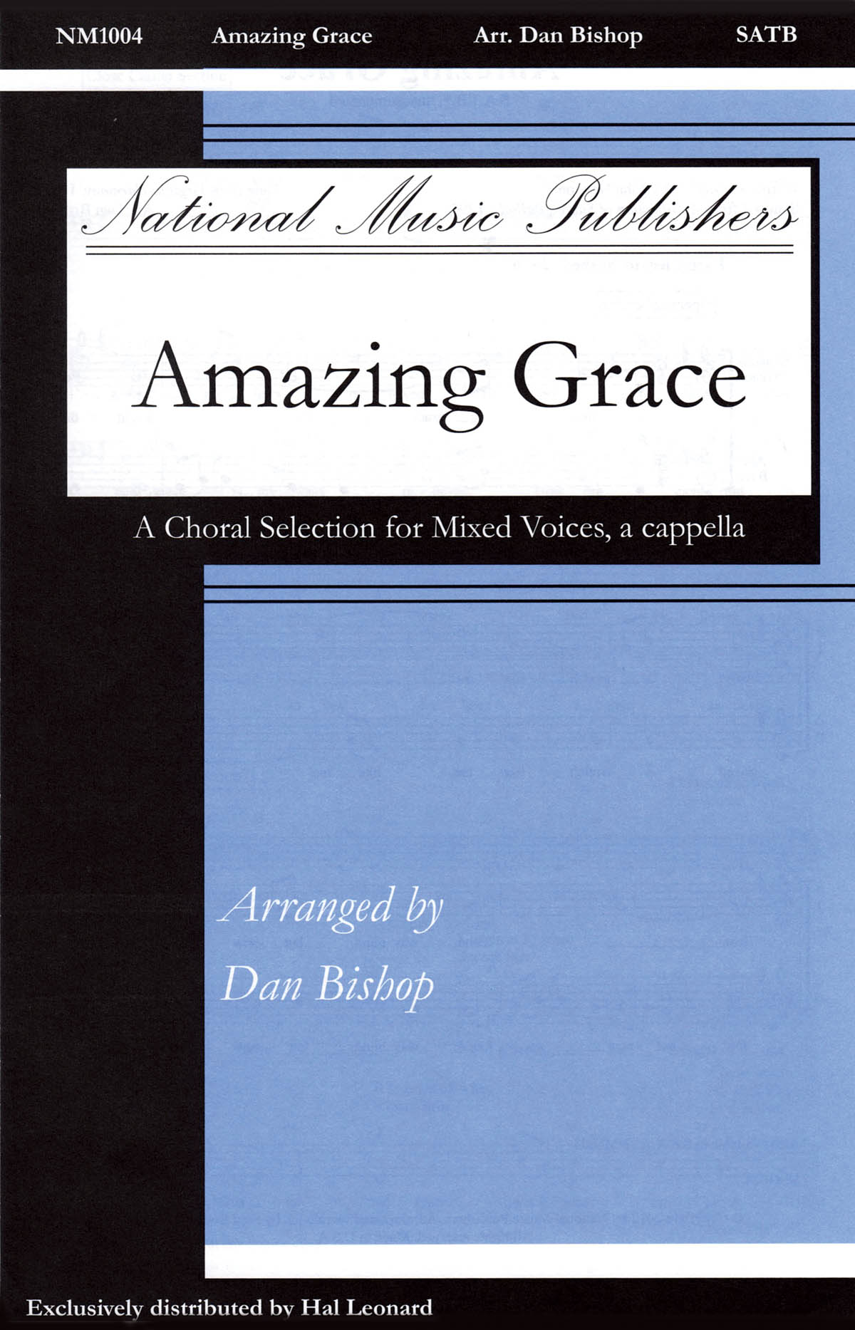 Amazing Grace: SATB: Vocal Score