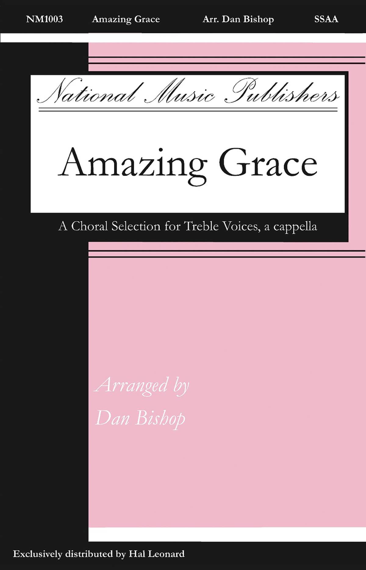 Amazing Grace: SSAA: Vocal Score