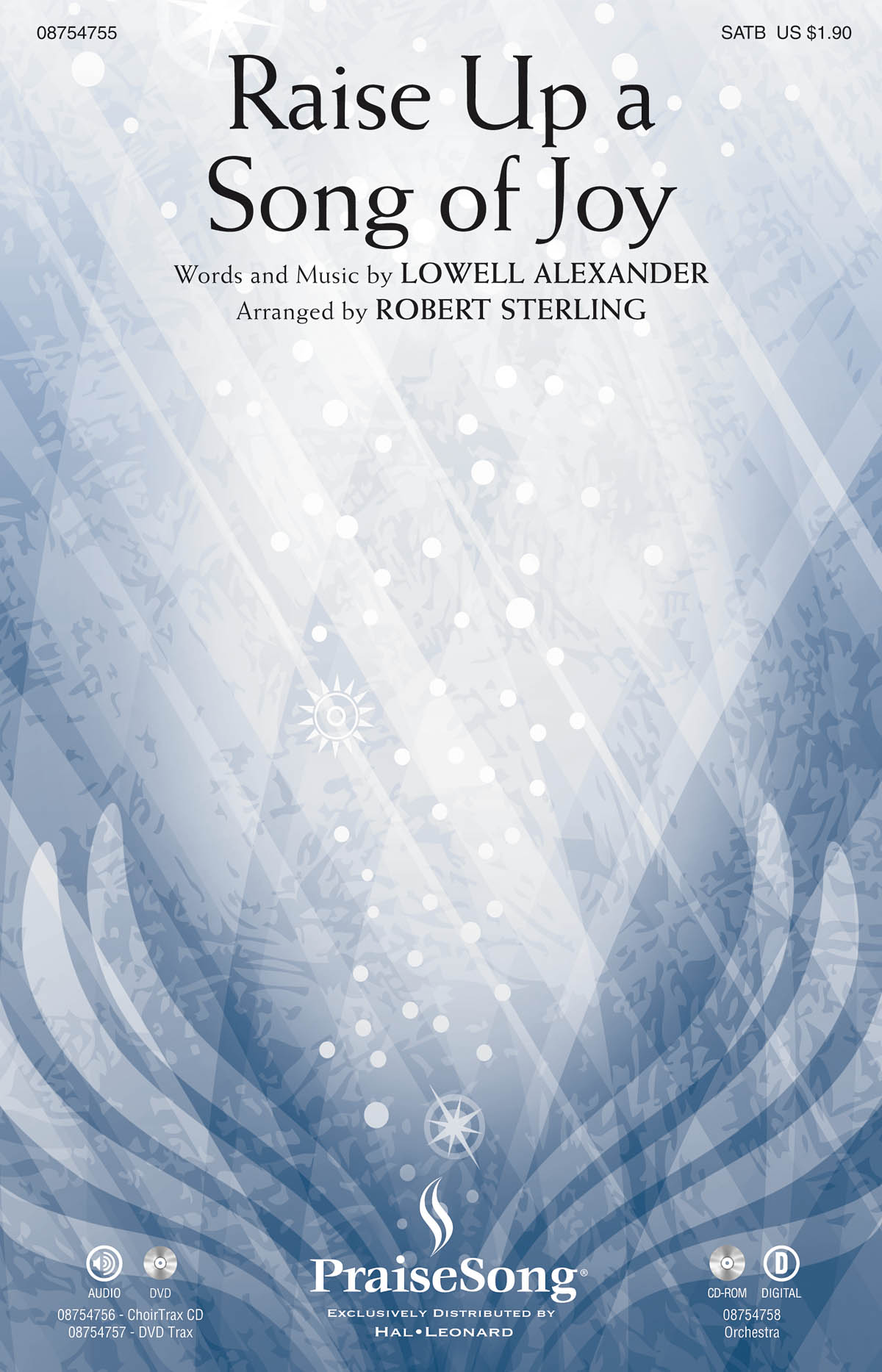 Lowell Alexander: Raise Up a Song of Joy: SATB: Vocal Score
