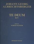 Johann Georg Albrechtsberger: Te Deum In C: SATB: Vocal Score