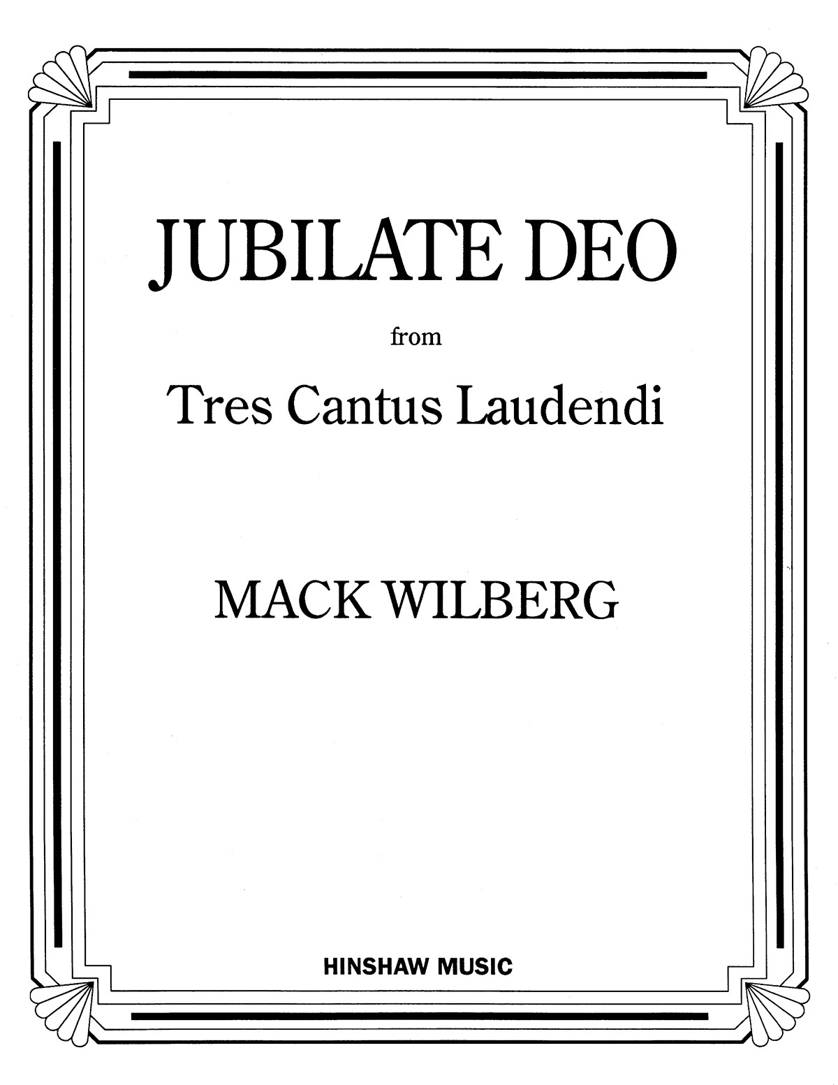 Mack Wilberg: Jubilate Deo: Double Choir: Vocal Score