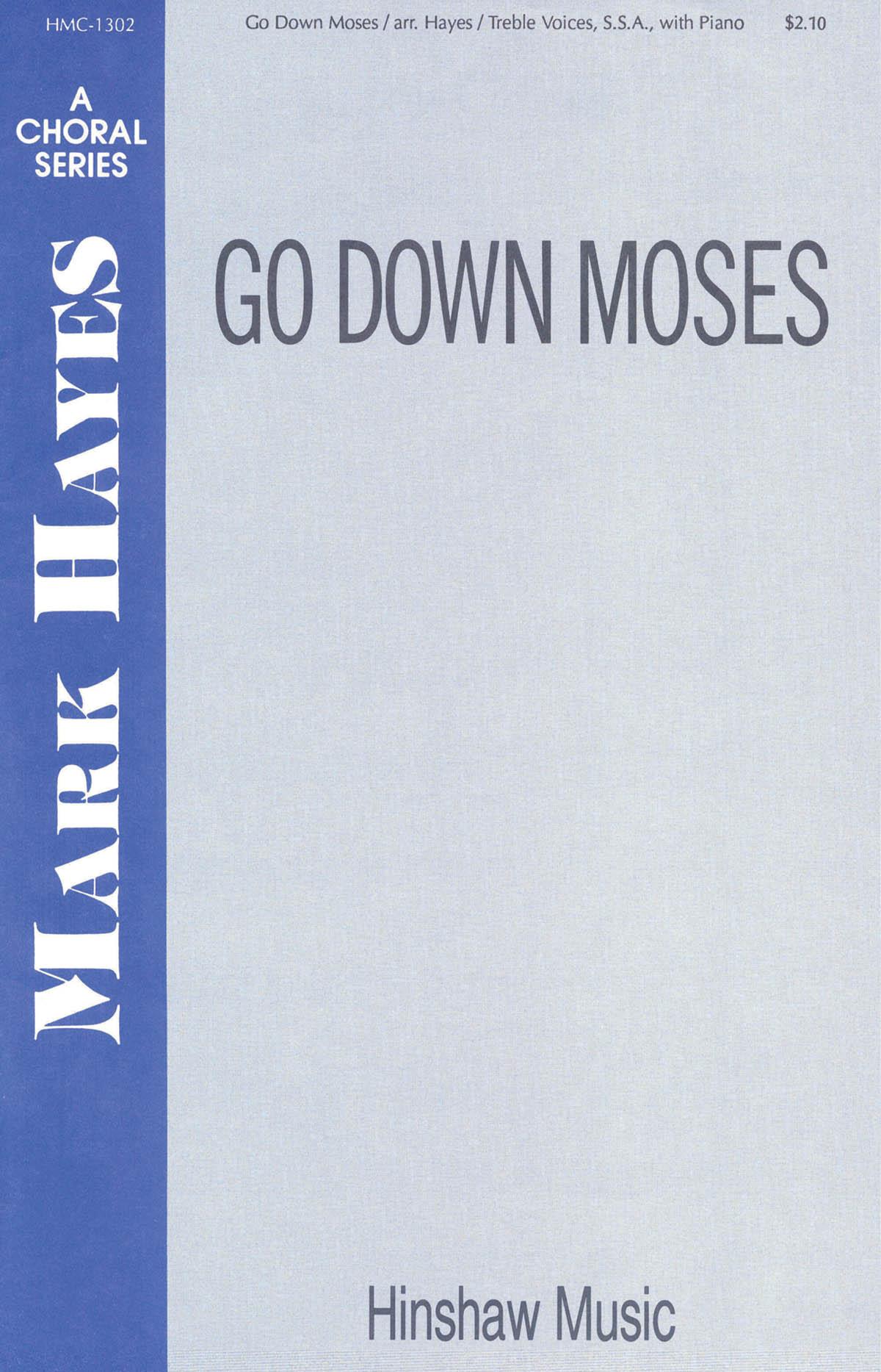 Go Down Moses: SSA: Vocal Score
