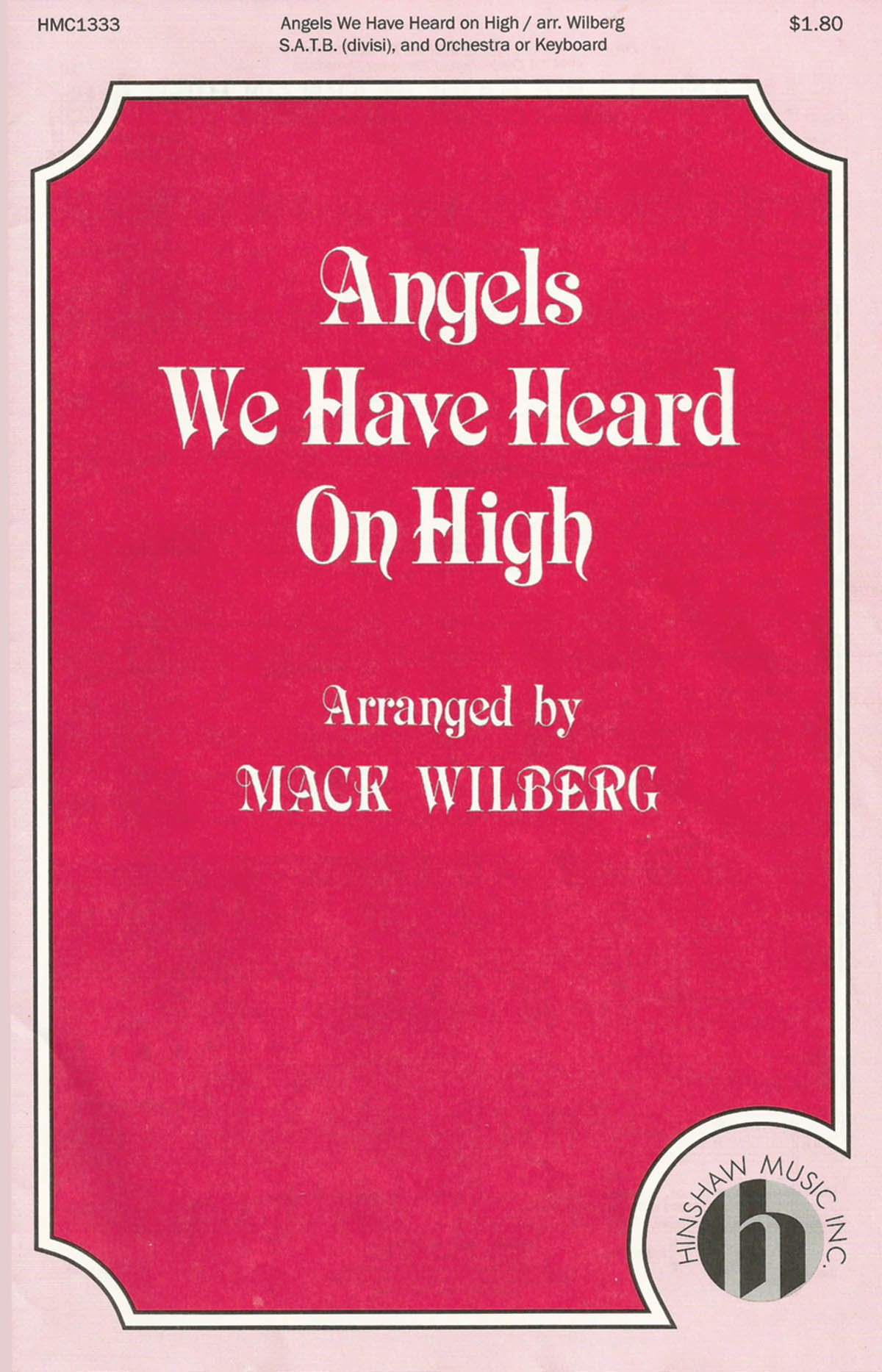 Angels We Have Heard On High: Double Choir: Vocal Score