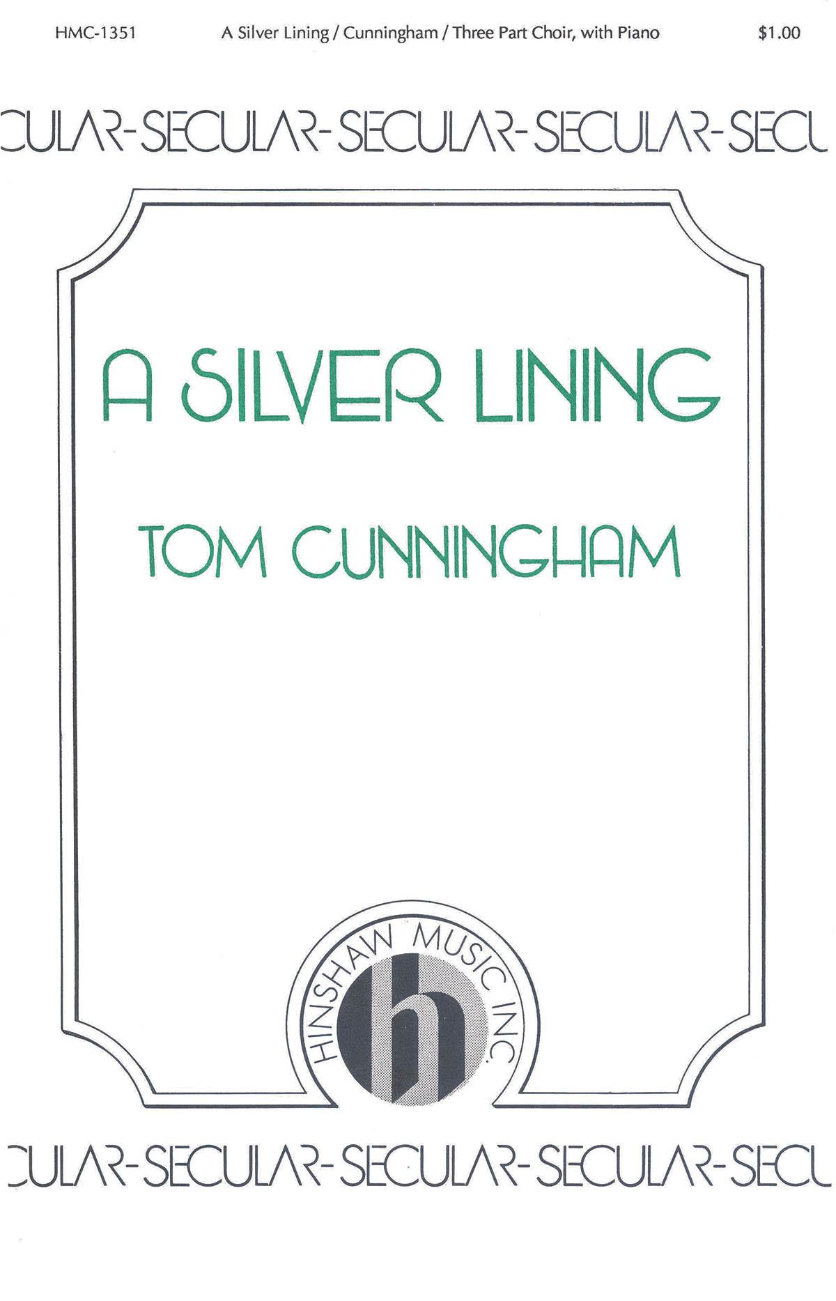 Thomas Cunningham: A Silver Lining: 3-Part Choir: Vocal Score