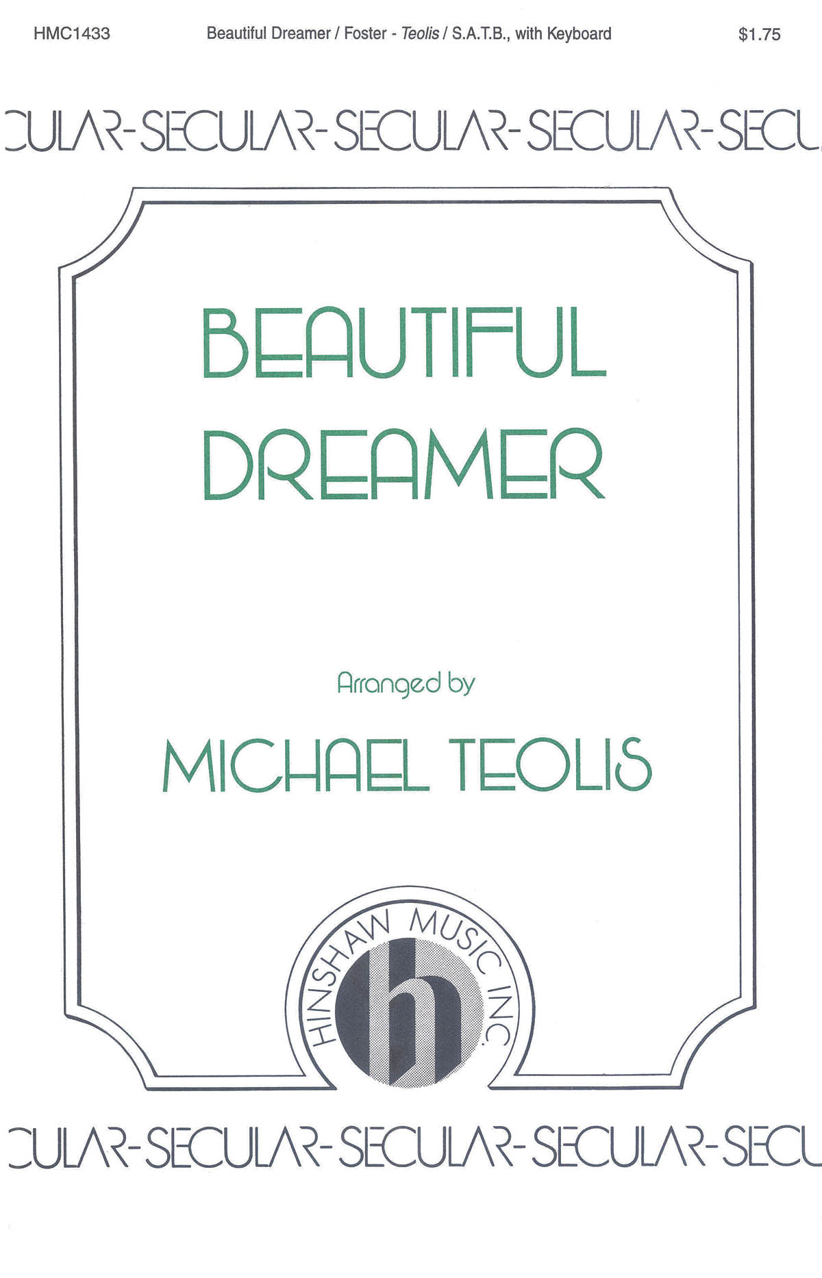 Stephen Foster: Beautiful Dreamer: SATB: Vocal Score