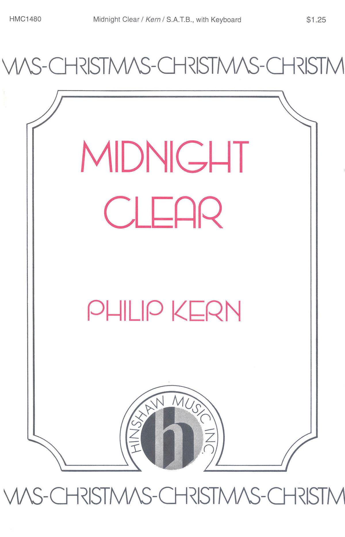 Philip Kern: Midnight Clear: SATB: Vocal Score