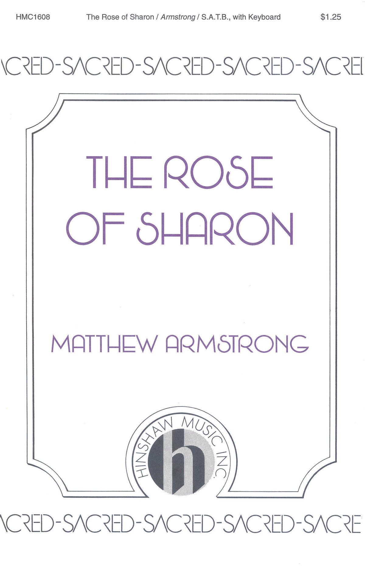 Matthew Armstrong: The Rose Of Sharon: SATB: Vocal Score