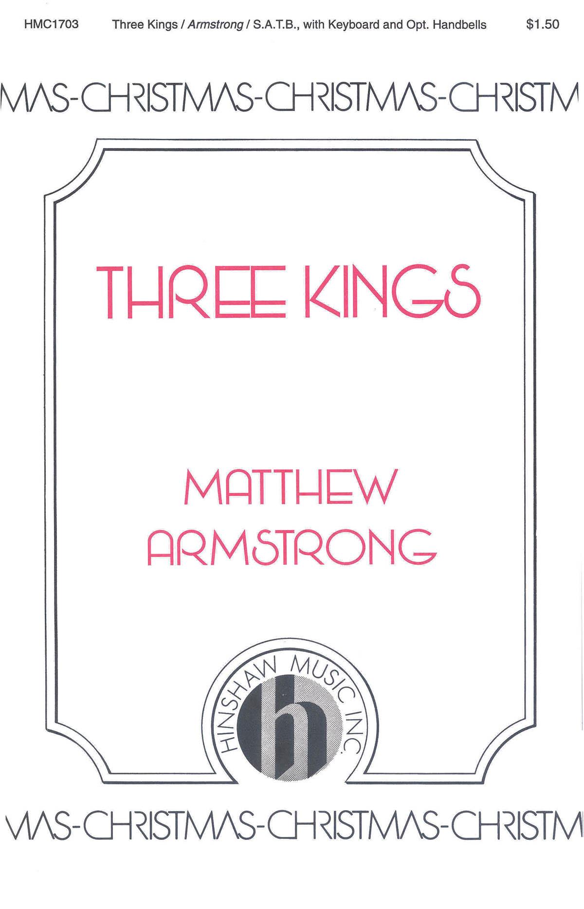Matthew Armstrong: Three Kings: SATB: Vocal Score